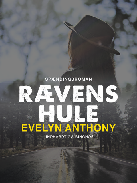 Rævens hule, Evelyn Anthony