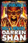 Hell's Heroes (The Demonata, Book 10), Darren Shan