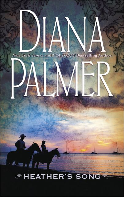 Heather's Song, Diana Palmer