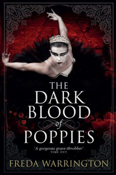 The Dark Blood of Poppies, Freda Warrington