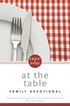 NIV, Once-A-Day: At the Table Family Devotional, eBook, Christopher Hudson