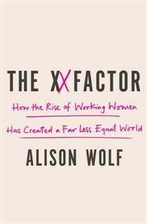 The XX Factor, Alison Wolf