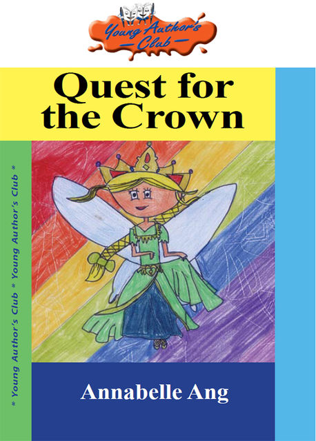 Quest for the Crown, Anabelle Ang