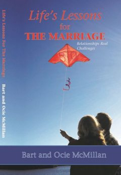 Life's Lessons for the Marriage, Bart McMillan