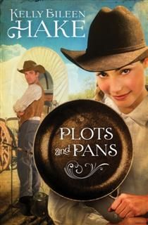 Plots and Pans, Kelly Eileen Hake