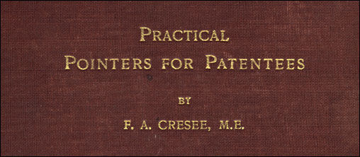 Practical Pointers for Patentees, Franklin Cresee