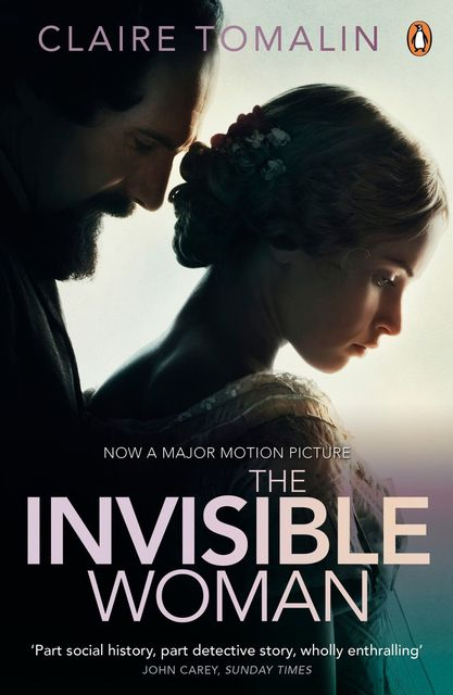 The Invisible Woman, Claire Tomalin