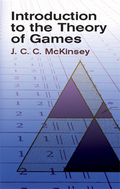 Introduction to the Theory of Games, J.C.C.McKinsey
