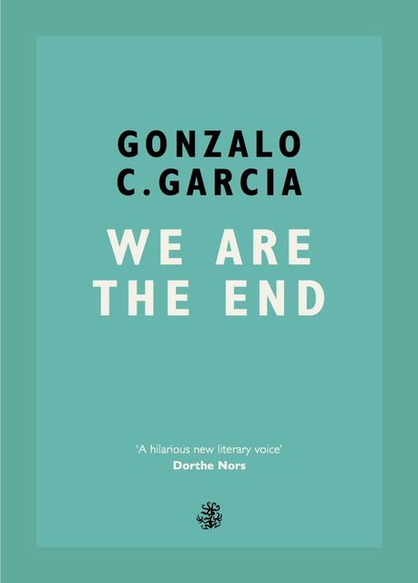 We Are The End, Gonzalo Garcia