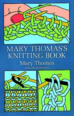 Mary Thomas's Knitting Book, Mary Thomas