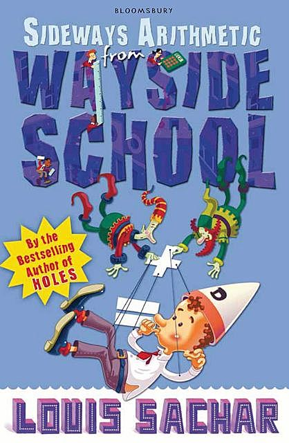 Sideways Arithmetic from Wayside School, Louis Sachar