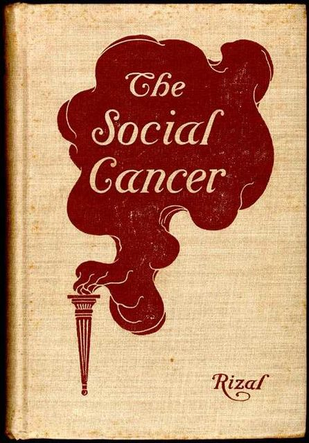 The Social Cancer, José Rizal