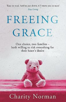 Freeing Grace, Charity Norman