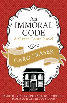 An Immoral Code, Caro Fraser