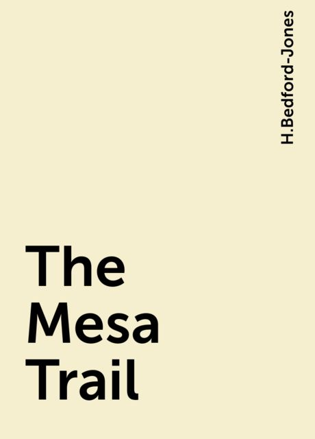 The Mesa Trail, H.Bedford-Jones