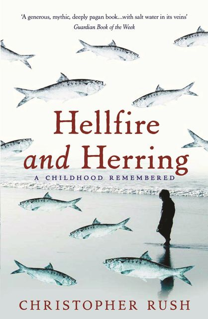 Hellfire And Herring, Christopher Rush