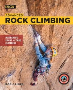 Advanced Rock Climbing, Bob Gaines