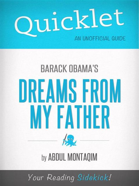 Quicklet on Barack Obama's Dreams From My Father, Abdul Montaqim