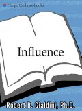 Influence: The Psychology of Persuasion, Роберт Чалдини