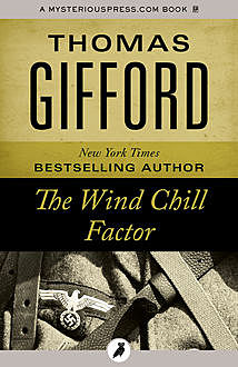 The Wind Chill Factor, Thomas Gifford