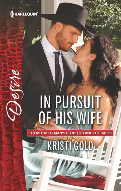 In Pursuit of His Wife, Kristi Gold