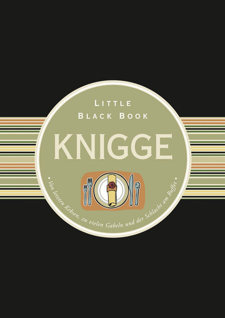Das Little Black Book Knigge, uuml, Carolin L, demann