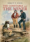 The Constable and the Miner, Lynch John