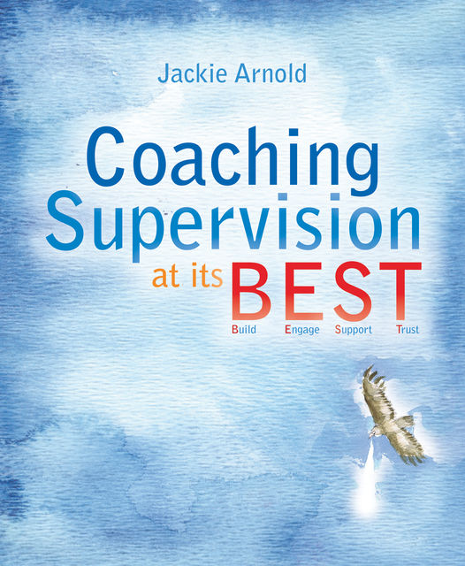 Coaching Supervision at its B.E.S.T, Jackie Arnold