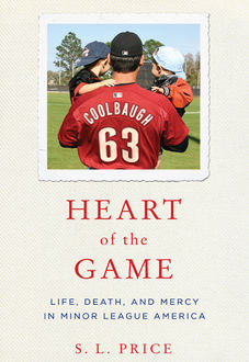 Heart of the Game, S.L. Price