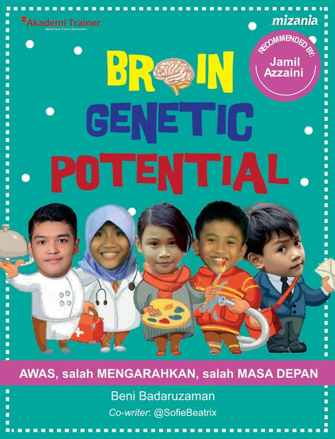 Brain Genetic Potential, Beni Badaruzaman, ST