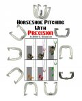 Horseshoe Pitching With Precision, Robert Rasmussen
