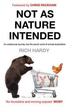 Not as Nature Intended, Rich Hardy