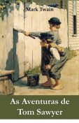 As Aventuras de Tom Sawyer, Mark Twain