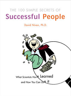 The 100 Simple Secrets of Successful People, David Niven