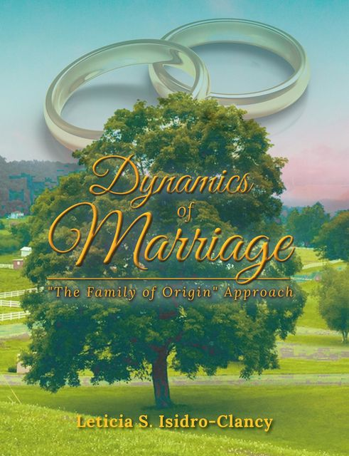 Dynamics of Marriage, Leticia S. Isidro-Clancy