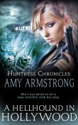 A Hellhound in Hollywood, Amy Armstrong