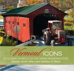Vermont Icons, Jennifer Smith-Mayo, Matthew P. Mayo