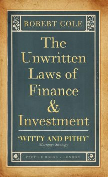 The Unwritten Laws of Business, James Skakoon, W.J.King