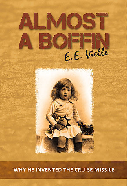 Almost a Boffin, E.E.Vielle
