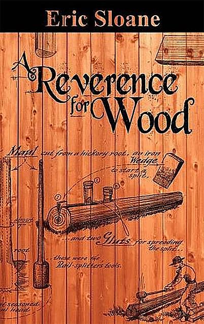 A Reverence for Wood, Eric Sloane