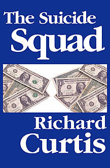 The Suicide Squad, Richard Curtis