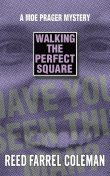 Walking the Perfect Square, Reed Farrel Coleman