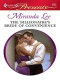 The Billionaire's Bride of Convenience, Miranda Lee