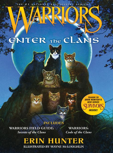 Warriors: Enter the Clans, Erin Hunter
