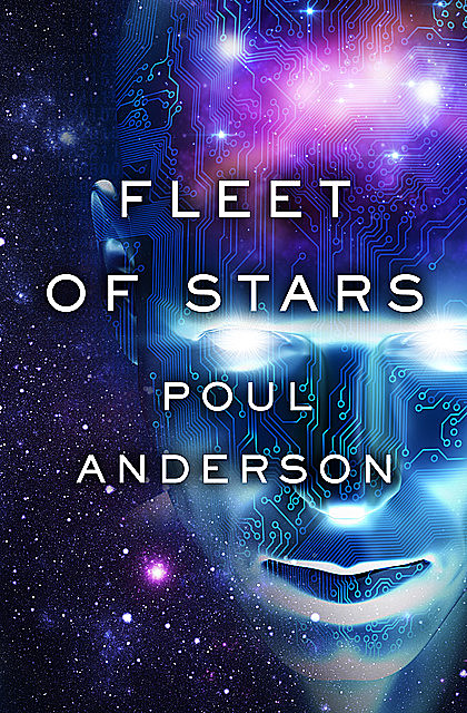 Fleet of Stars, Poul Anderson