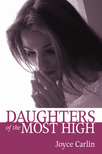 Daughters of the Most High, Joyce Carlin