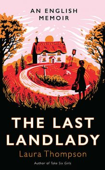 The Last Landlady, Laura Thompson