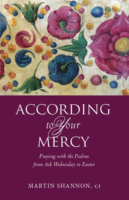 According to Your Mercy, Martin Shannon