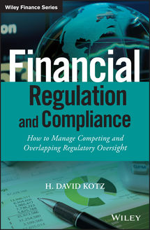 Financial Regulation and Compliance, H. David Kotz
