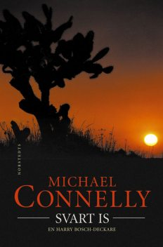 Svart is, Michael Connelly